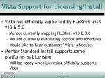 vista support for licensing install
