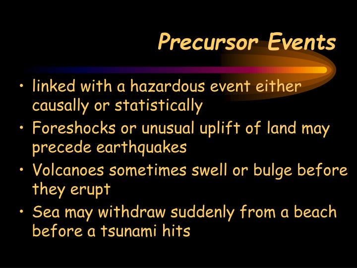 Precursor Events