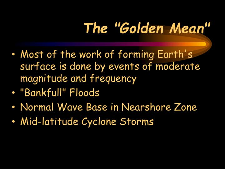 "The ""Golden Mean"""