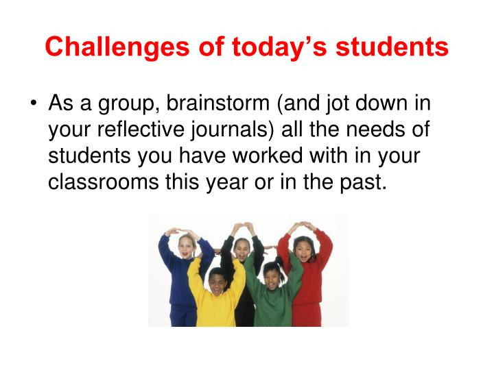 Challenges of today's students