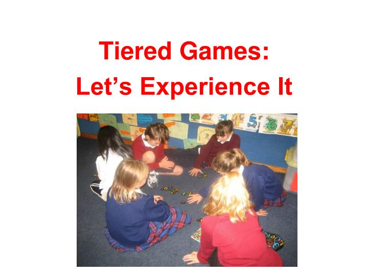 Tiered Games: