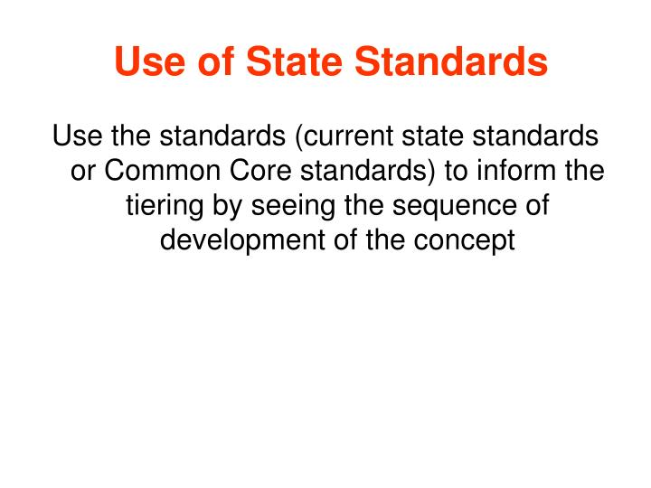 Use of State Standards