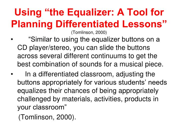 "Using ""the Equalizer: A Tool for Planning Differentiated Lessons"""