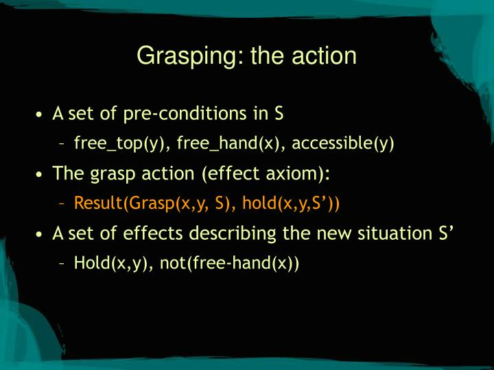 Grasping: the action