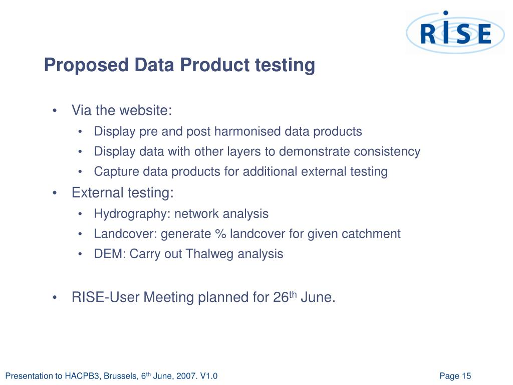 Proposed Data Product testing