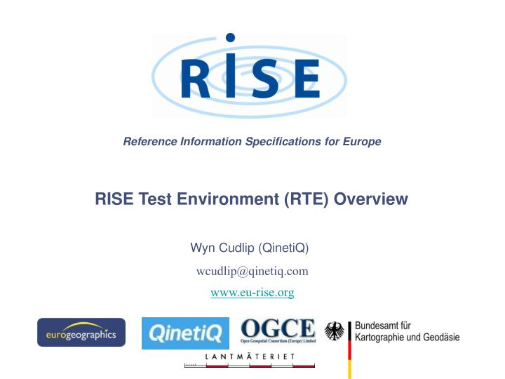 Reference information specifications for europe rise test environment rte overview