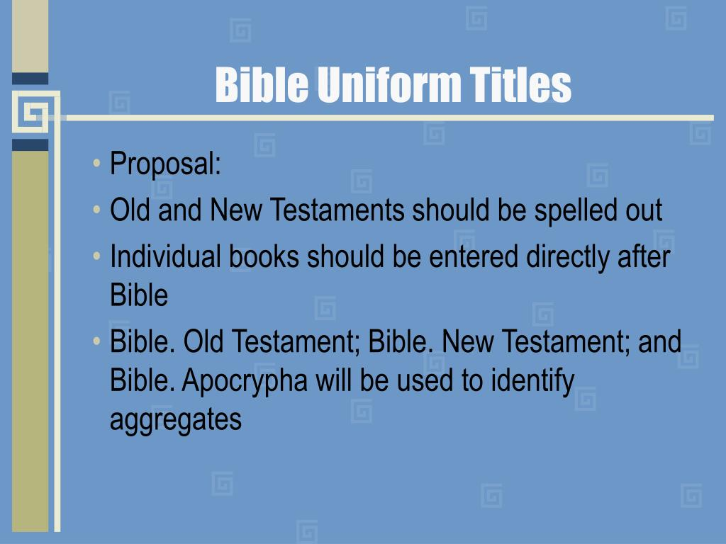 Bible Uniform Titles
