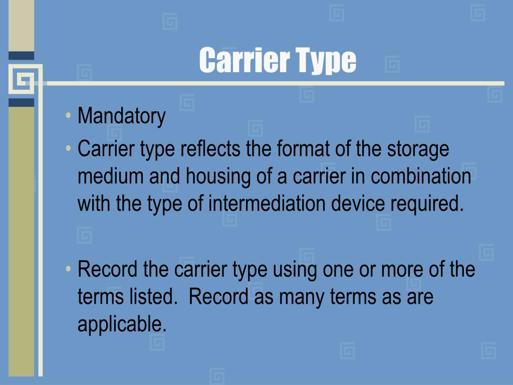 Carrier Type