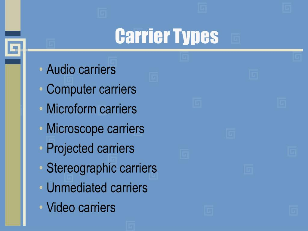 Carrier Types