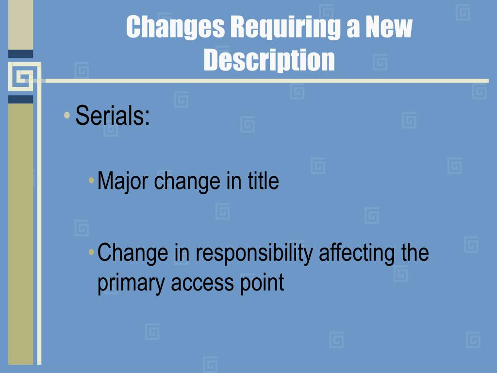 Changes Requiring a New