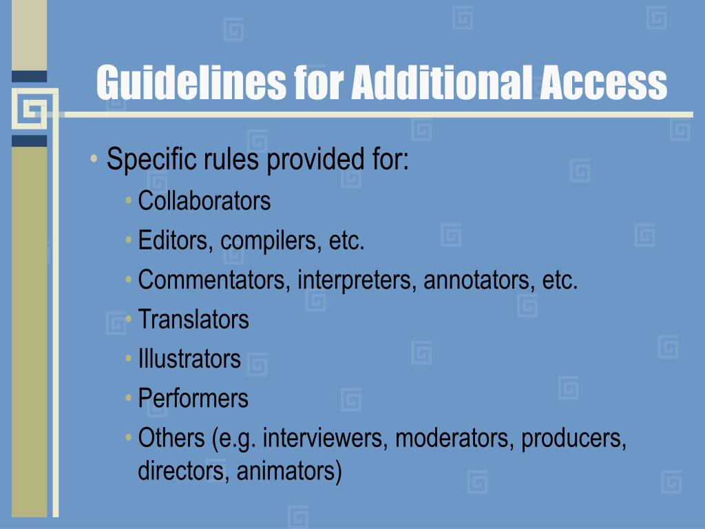 Guidelines for Additional Access