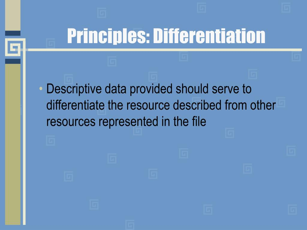 Principles: Differentiation