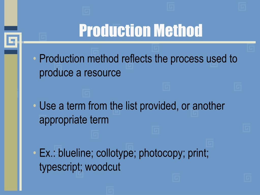 Production Method
