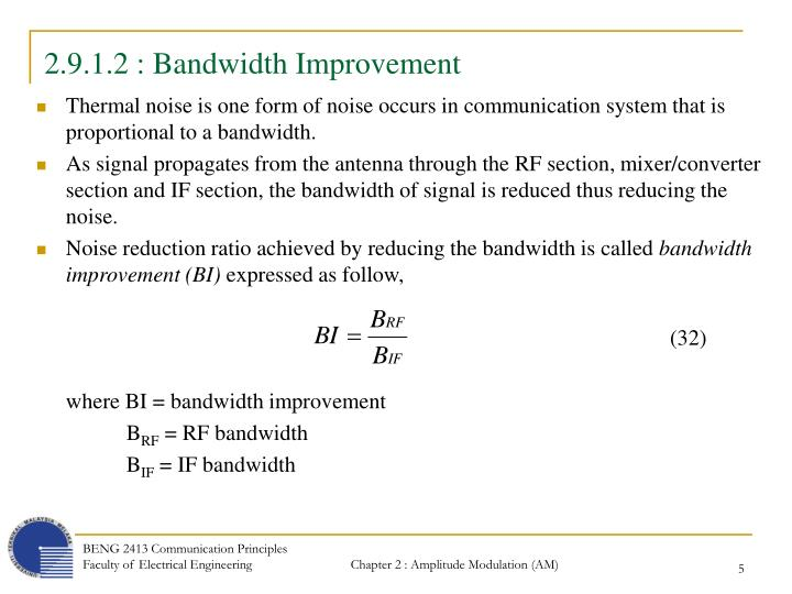 2.9.1.2 : Bandwidth Improvement