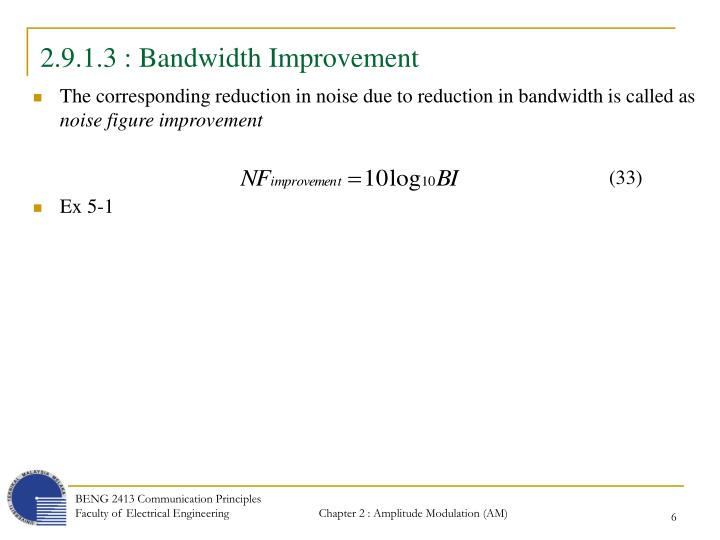 2.9.1.3 : Bandwidth Improvement