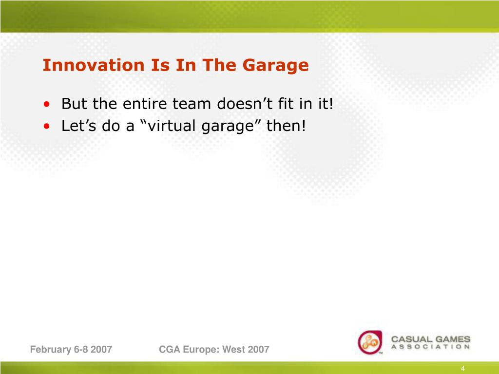 Innovation Is In The Garage