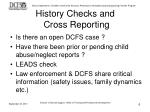 history checks and cross reporting