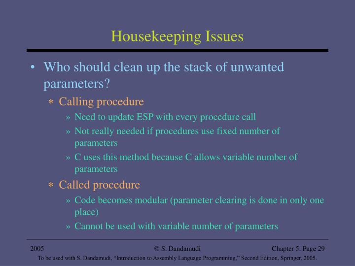 Housekeeping Issues