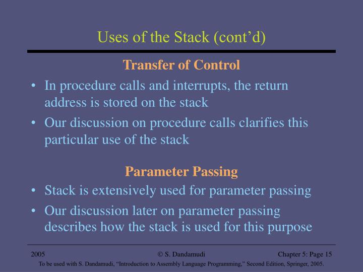 Uses of the Stack (cont'd)