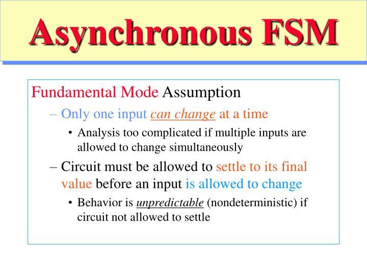 Asynchronous FSM