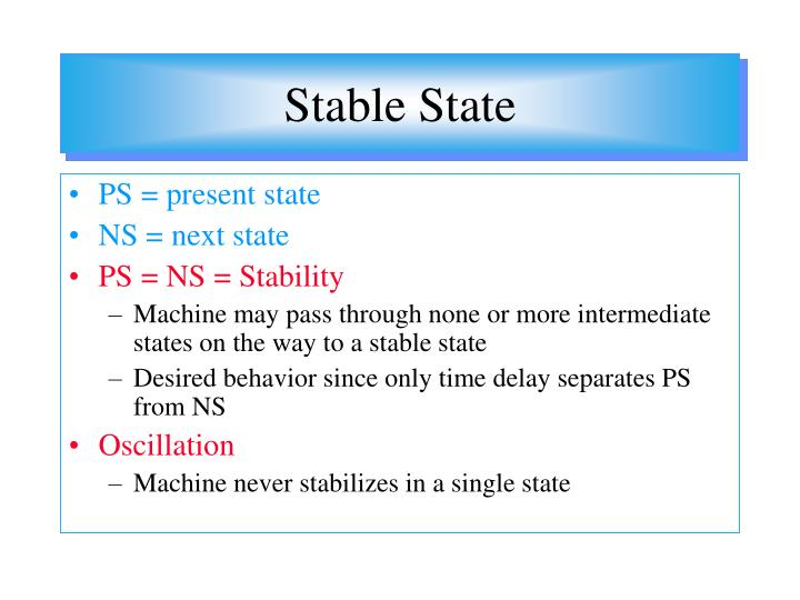 Stable State