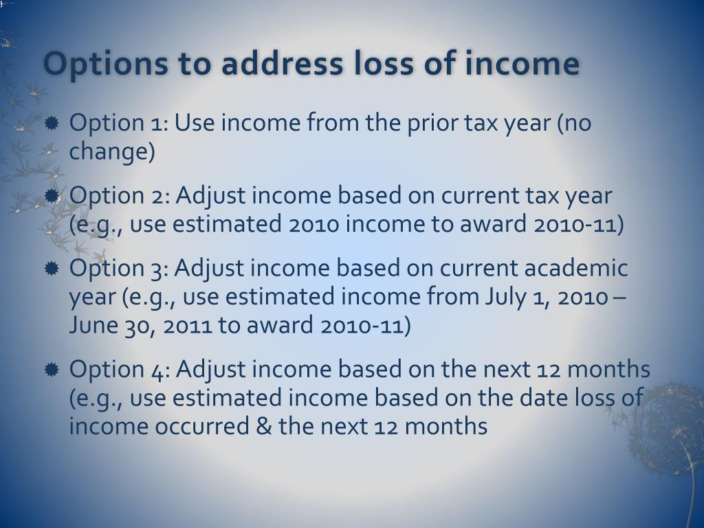 Options to address loss of income