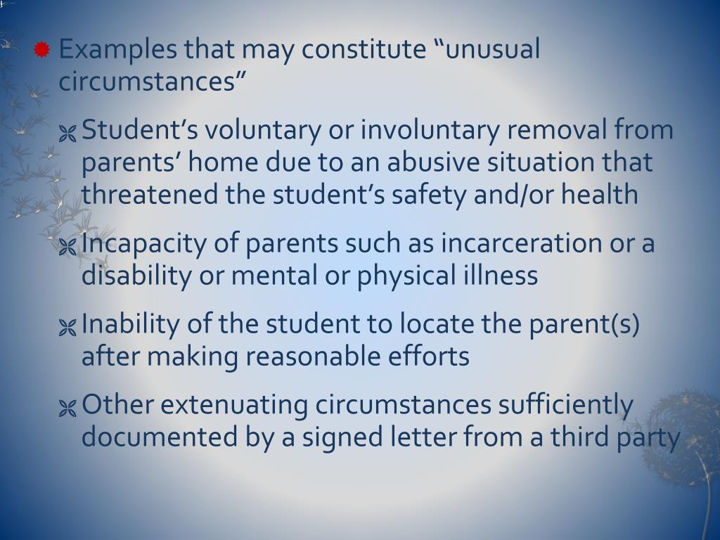 "Examples that may constitute ""unusual circumstances"""