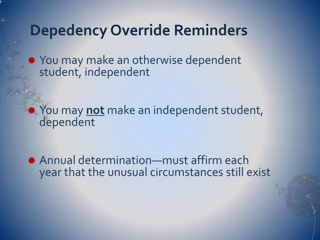 Depedency Override Reminders