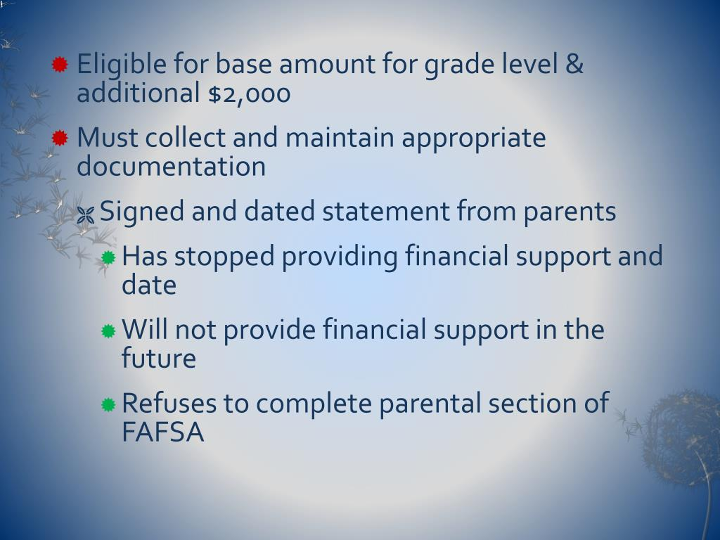 Eligible for base amount for grade level & additional $2,000