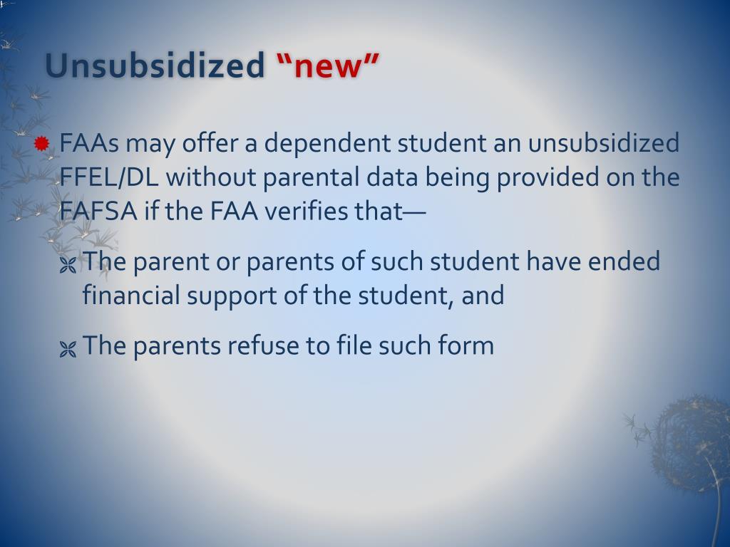 Unsubsidized