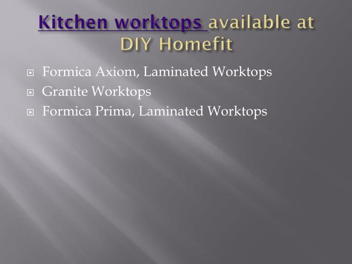 Kitchen worktops available at diy homefit