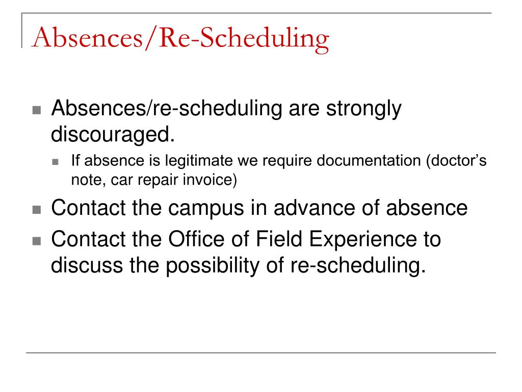 Absences/Re-Scheduling