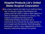 hospital products ltd v united states surgical corporation1