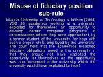 misuse of fiduciary position sub rule3