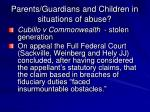 parents guardians and children in situations of abuse10