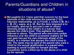 parents guardians and children in situations of abuse2
