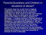 parents guardians and children in situations of abuse3