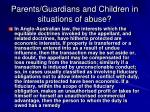 parents guardians and children in situations of abuse5