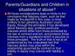 parents guardians and children in situations of abuse6