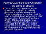 parents guardians and children in situations of abuse7