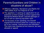 parents guardians and children in situations of abuse8