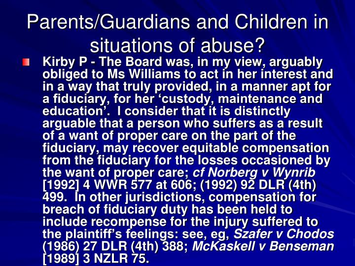 Parents/Guardians and Children in situations of abuse?