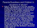 parents guardians and children in situations of abuse9