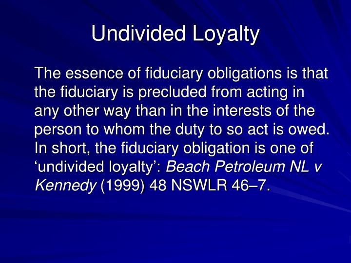 Undivided Loyalty