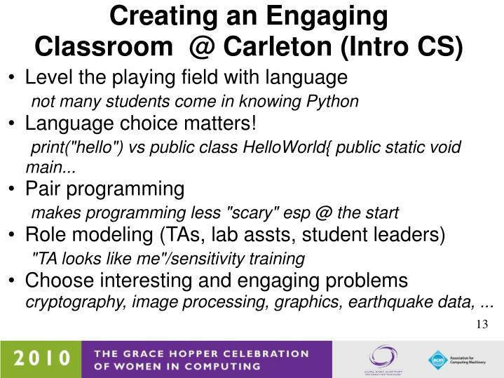 Creating an Engaging Classroom @ Carleton (Intro CS)