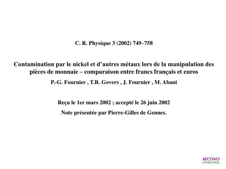 C. R. Physique 3 (2002) 749–758