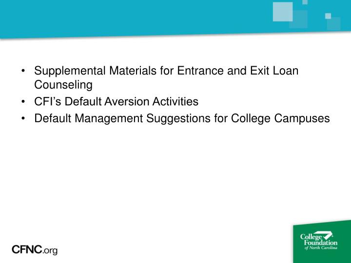 Supplemental Materials for Entrance and Exit Loan Counseling