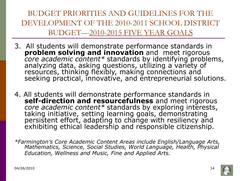BUDGET PRIORITIES AND GUIDELINES FOR THE DEVELOPMENT OF THE 2010-2011 SCHOOL DISTRICT BUDGET—
