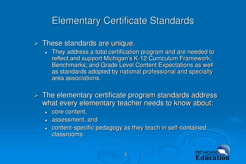 Elementary Certificate Standards