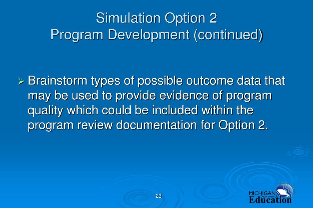 Simulation Option 2